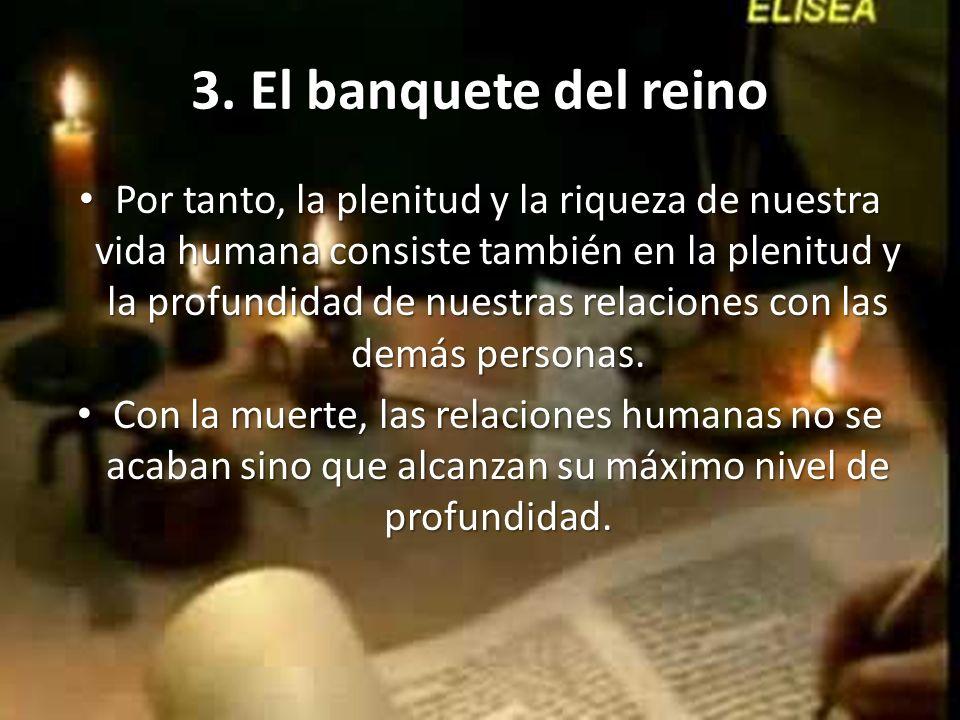 3. El banquete del reino