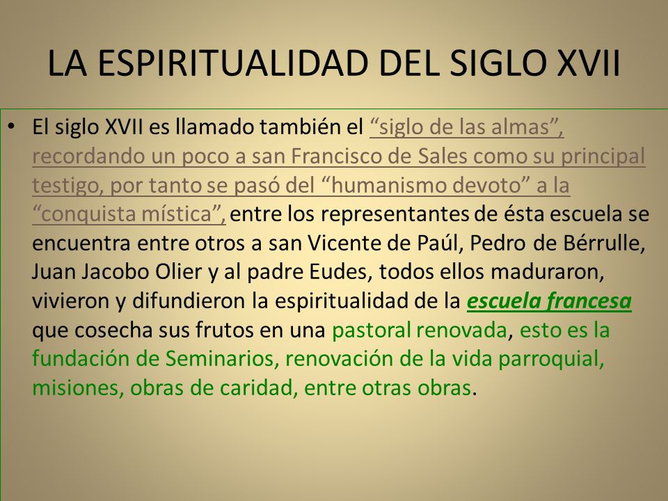 LA ESPIRITUALIDAD DEL SIGLO XVII