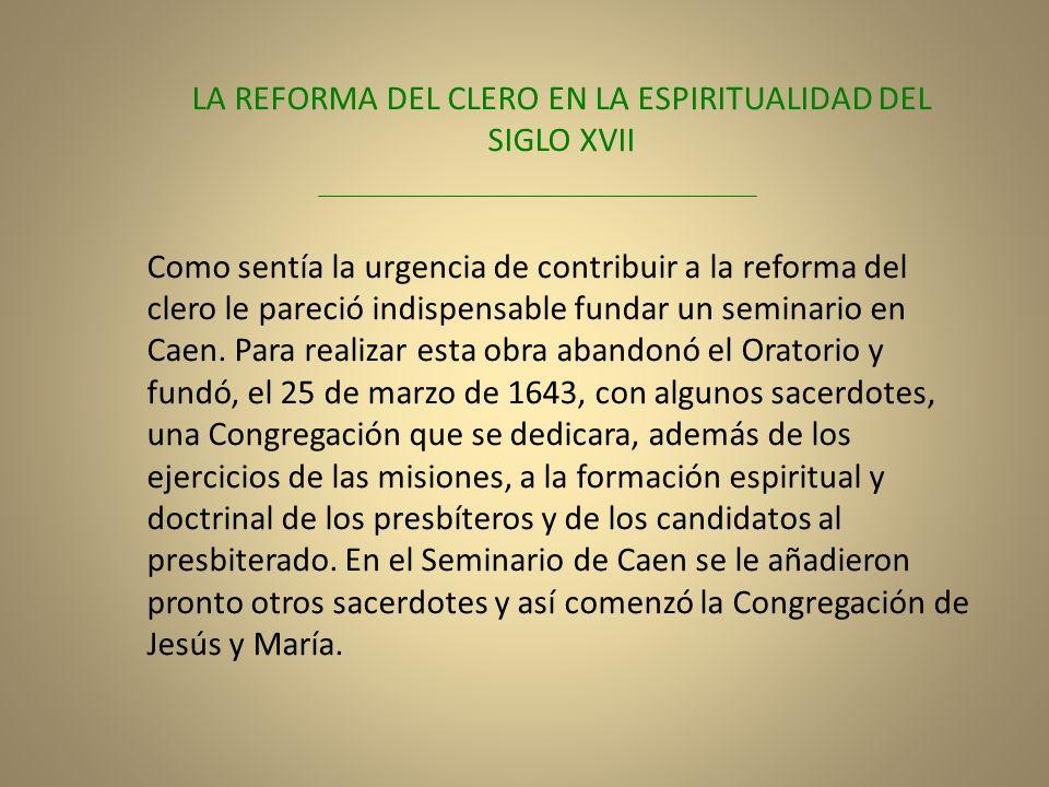 LA REFORMA DEL CLERO EN LA ESPIRITUALIDAD DEL SIGLO XVII