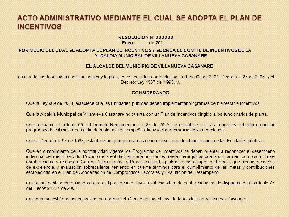 ACTO ADMINISTRATIVO MEDIANTE EL CUAL SE ADOPTA EL PLAN DE INCENTIVOS