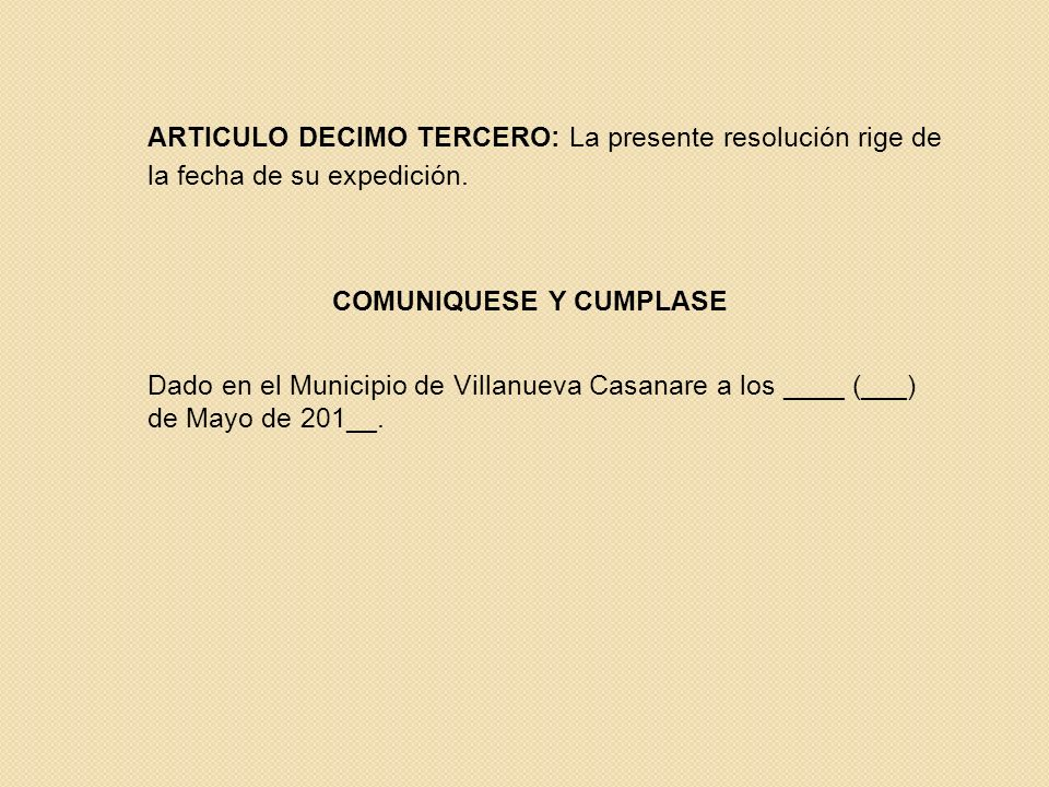 COMUNIQUESE Y CUMPLASE