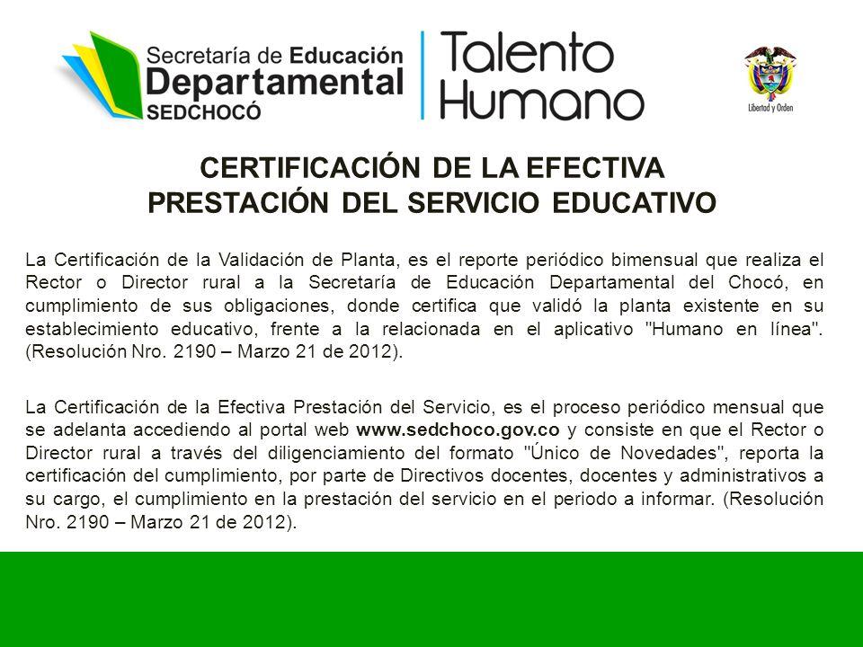 CERTIFICACIÓN DE LA EFECTIVA PRESTACIÓN DEL SERVICIO EDUCATIVO