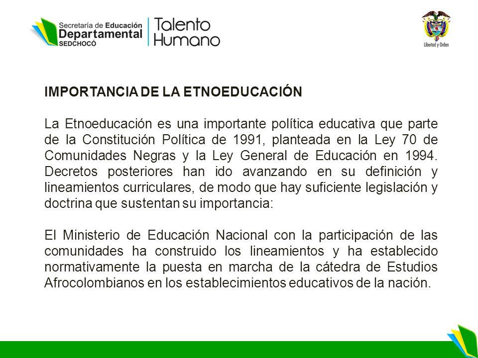 IMPORTANCIA DE LA ETNOEDUCACIÓN