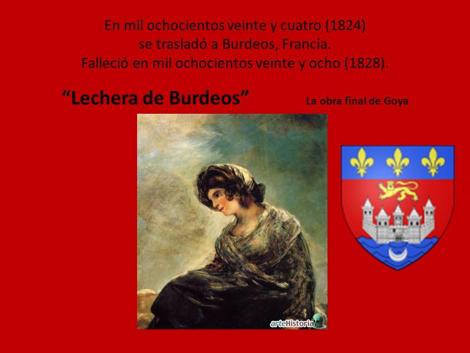 Lechera de Burdeos La obra final de Goya