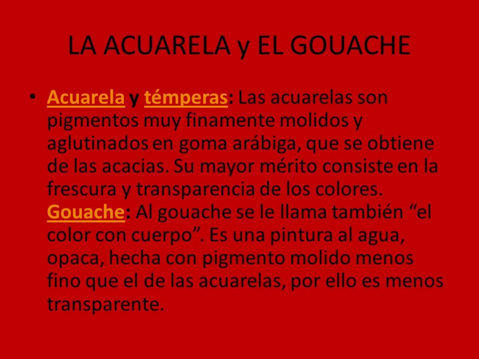 LA ACUARELA y EL GOUACHE