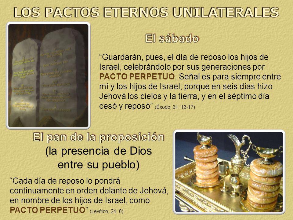 LOS PACTOS ETERNOS UNILATERALES El pan de la proposición
