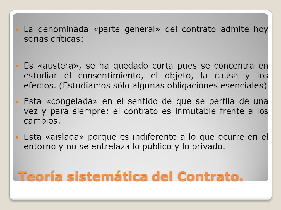 Teoría sistemática del Contrato.