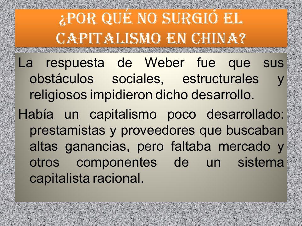 ¿Por qué no surgió el capitalismo en China