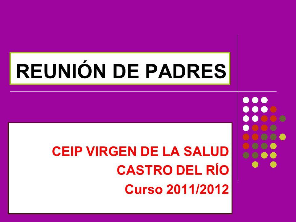 CEIP VIRGEN DE LA SALUD CASTRO DEL RÍO Curso 2011/2012