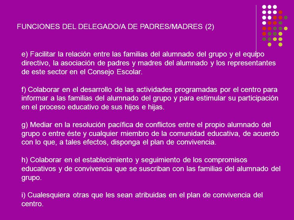 FUNCIONES DEL DELEGADO/A DE PADRES/MADRES (2)