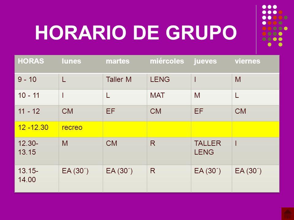 HORARIO DE GRUPO HORAS lunes martes miércoles jueves viernes 9 - 10 L