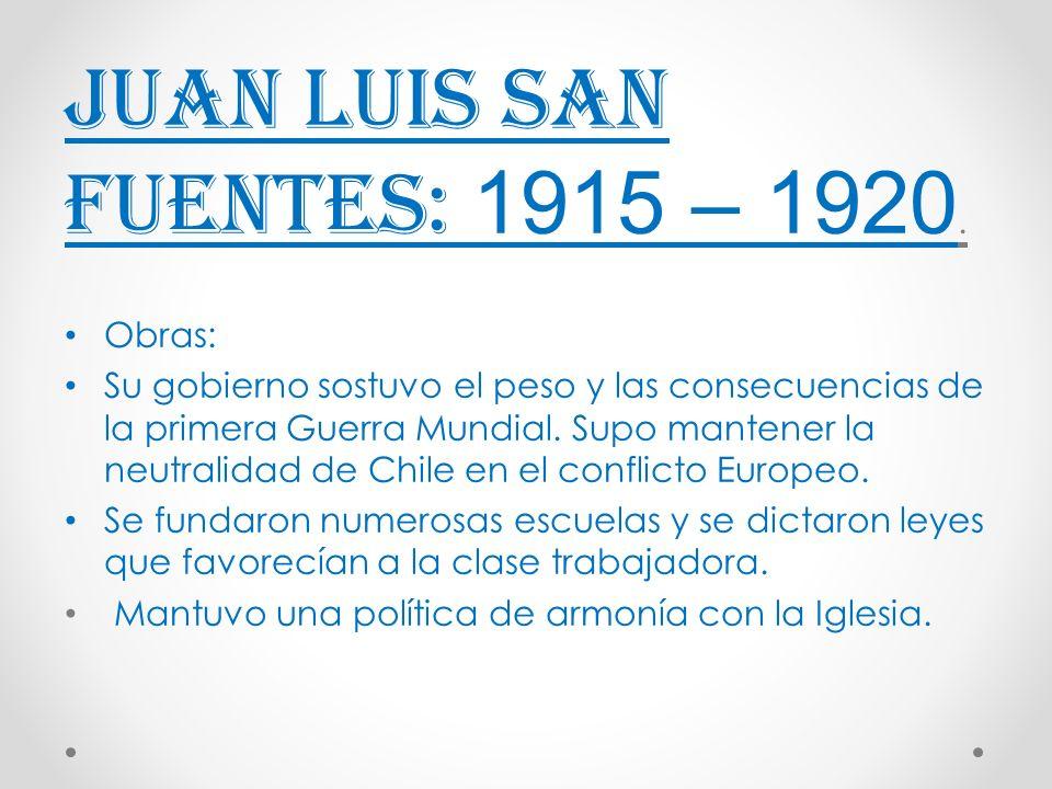 Juan Luis San Fuentes: 1915 – 1920.
