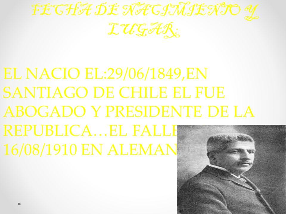 FECHA DE NACIMIENTO Y LUGAR: