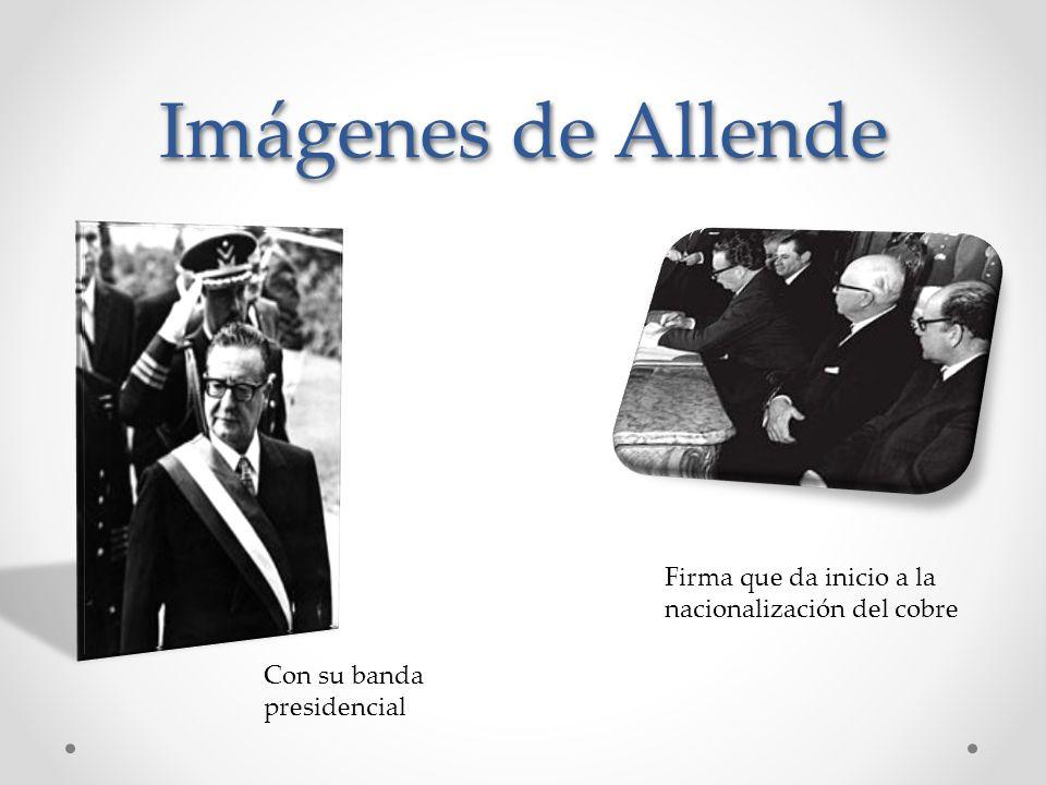 Imágenes de Allende Firma que da inicio a la nacionalización del cobre