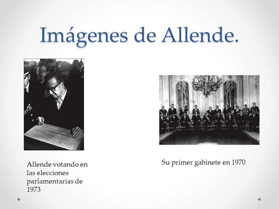 Imágenes de Allende. Su primer gabinete en 1970