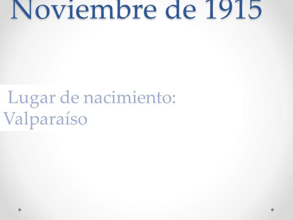 Fecha de nacimiento: 25 de Noviembre de 1915
