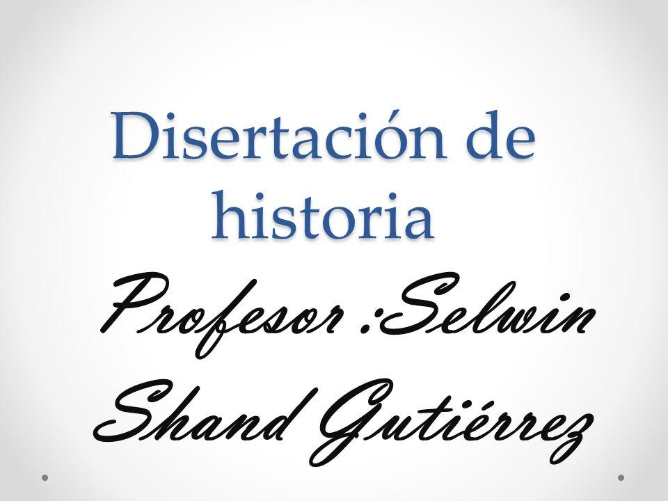Disertación de historia
