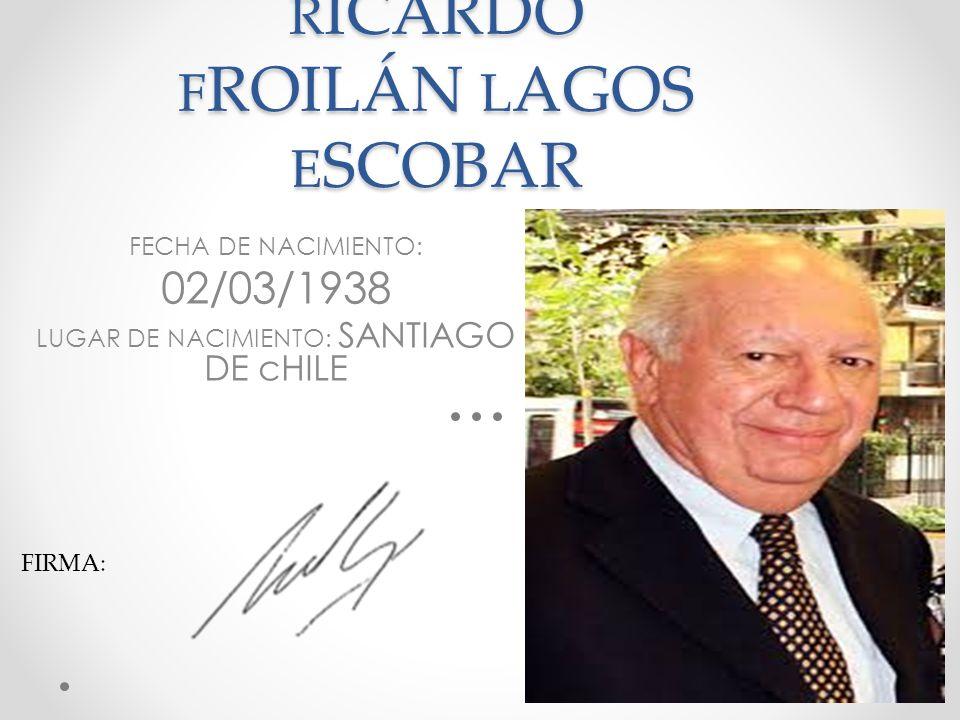 RICARDO FROILÁN LAGOS ESCOBAR