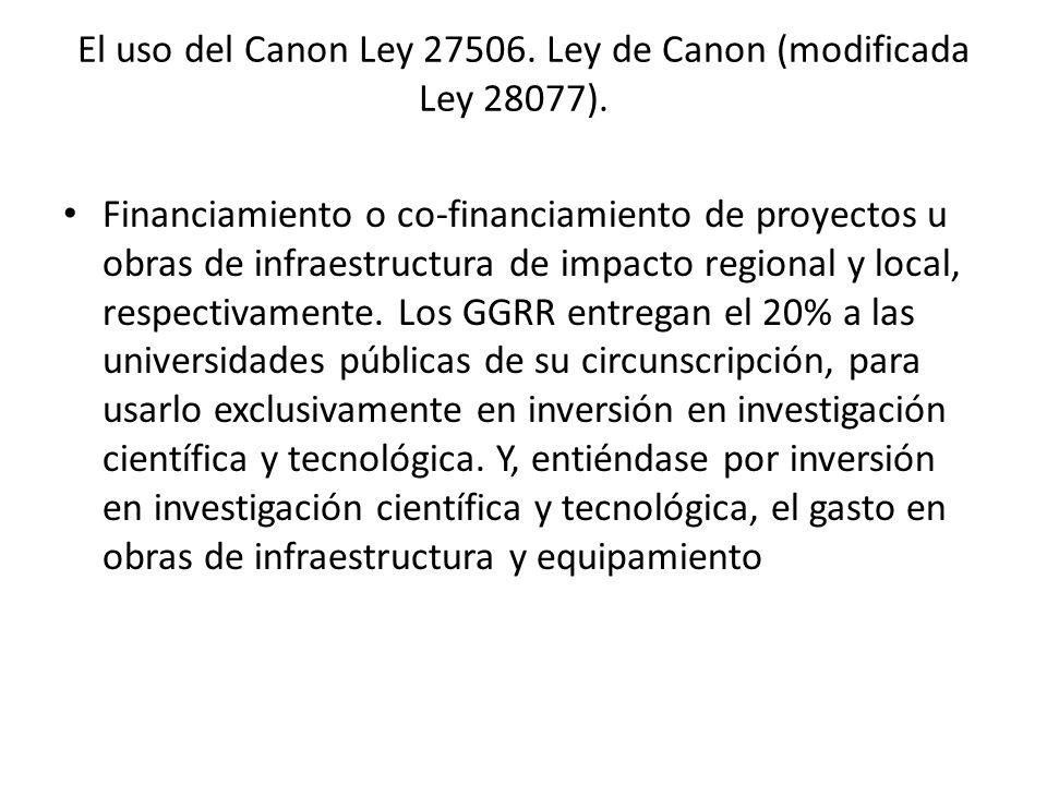 El uso del Canon Ley 27506. Ley de Canon (modificada Ley 28077).