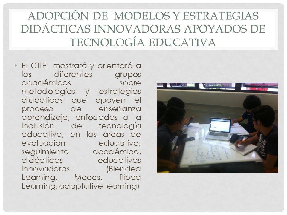 adopción de modelos y estrategias didácticas innovadoras apoyados de tecnología educativa