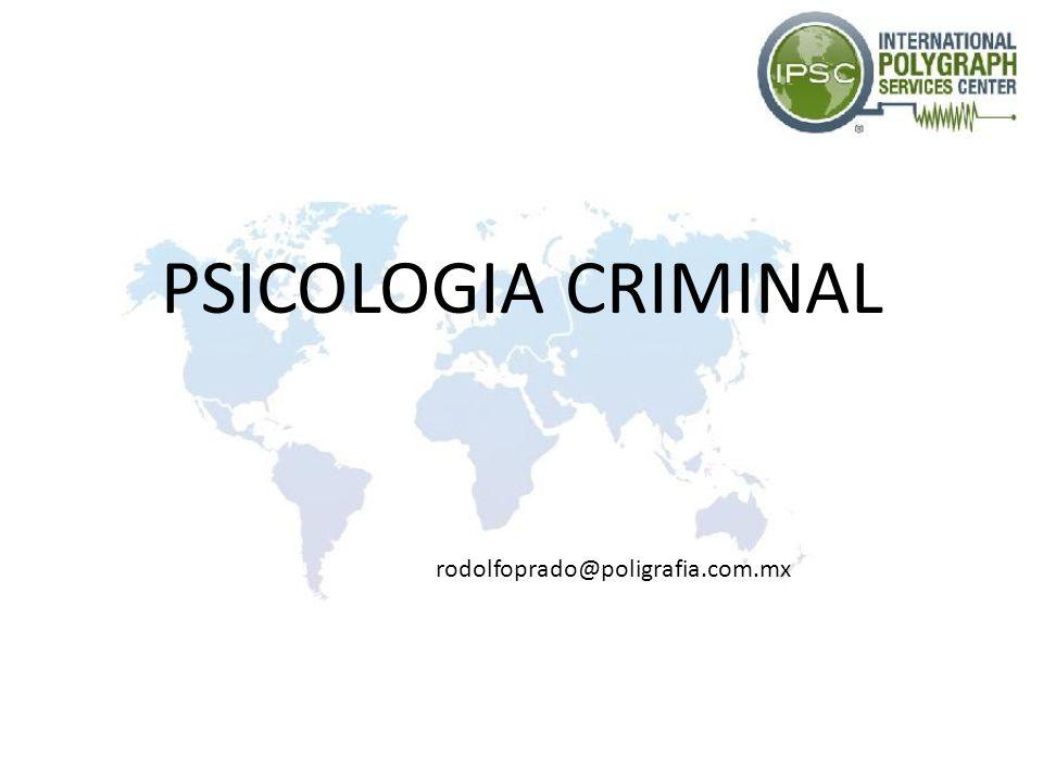 PSICOLOGIA CRIMINAL rodolfoprado@poligrafia.com.mx