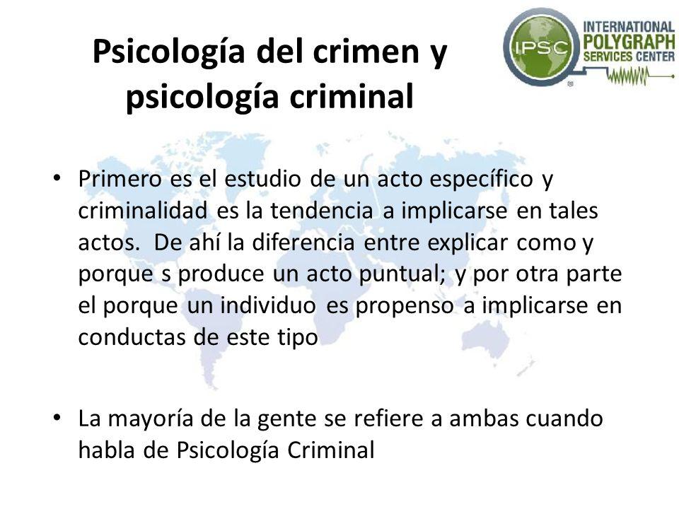 Psicología del crimen y psicología criminal