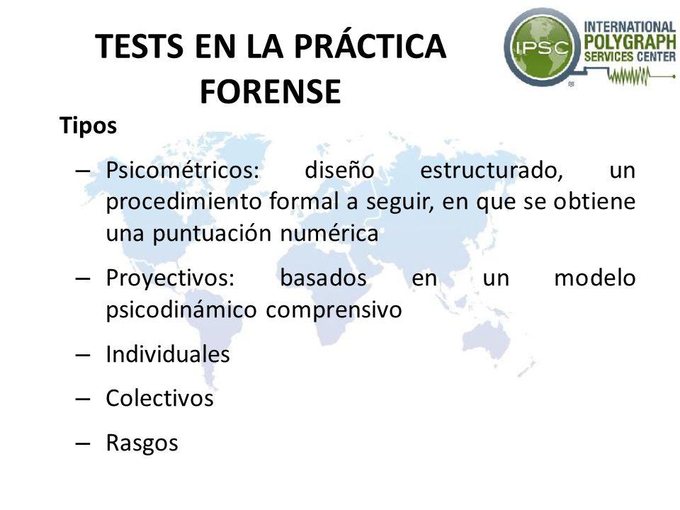 TESTS EN LA PRÁCTICA FORENSE