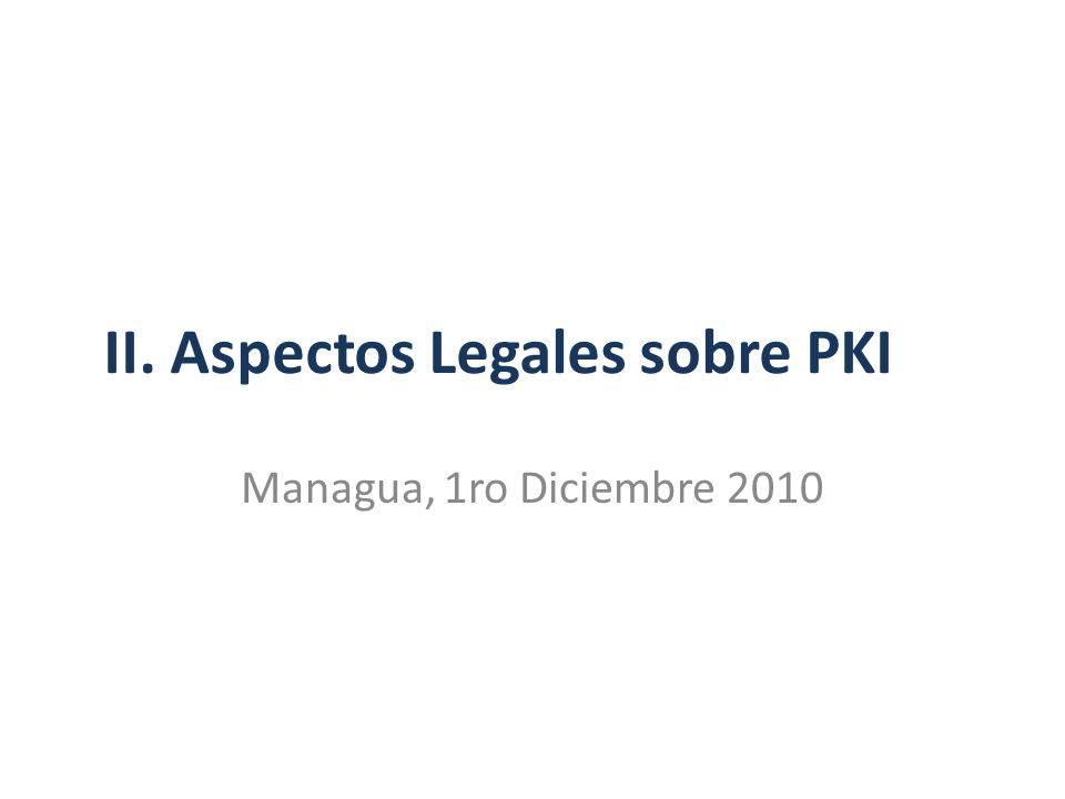 II. Aspectos Legales sobre PKI