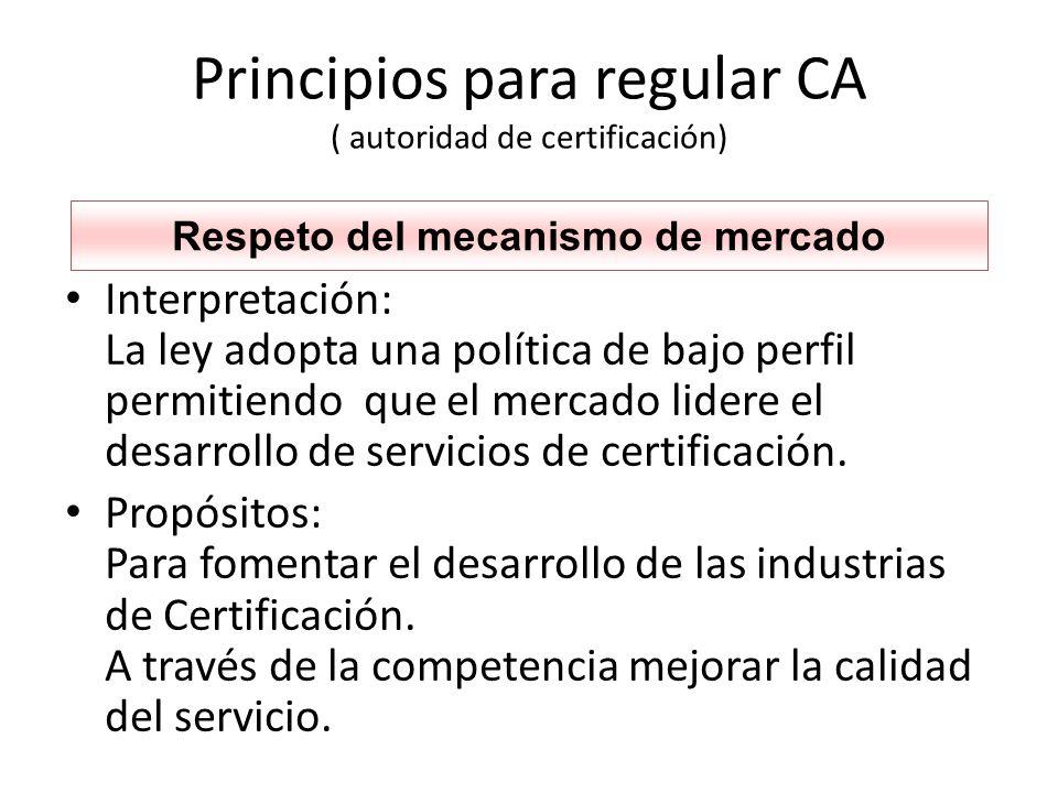 Principios para regular CA ( autoridad de certificación)