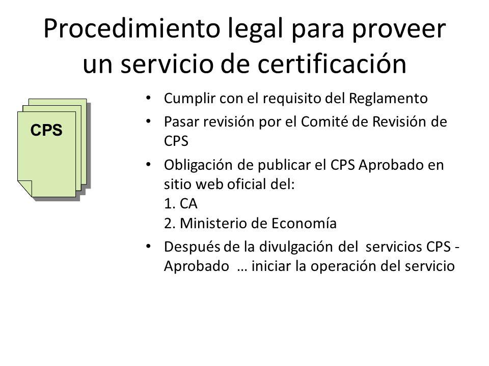 Procedimiento legal para proveer un servicio de certificación