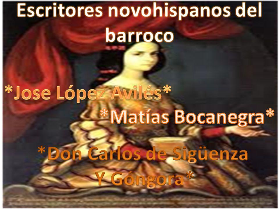 Escritores novohispanos del barroco *Don Carlos de Sigüenza