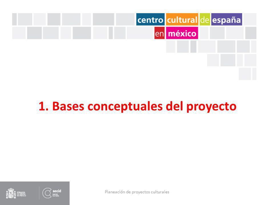 1. Bases conceptuales del proyecto