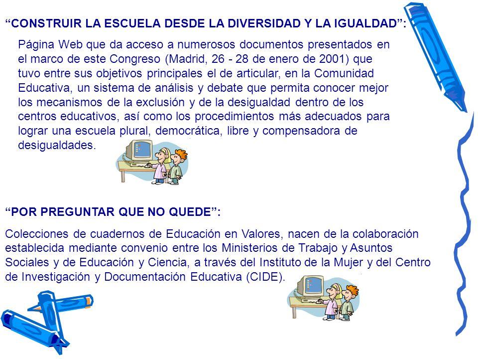 CONSTRUIR LA ESCUELA DESDE LA DIVERSIDAD Y LA IGUALDAD :