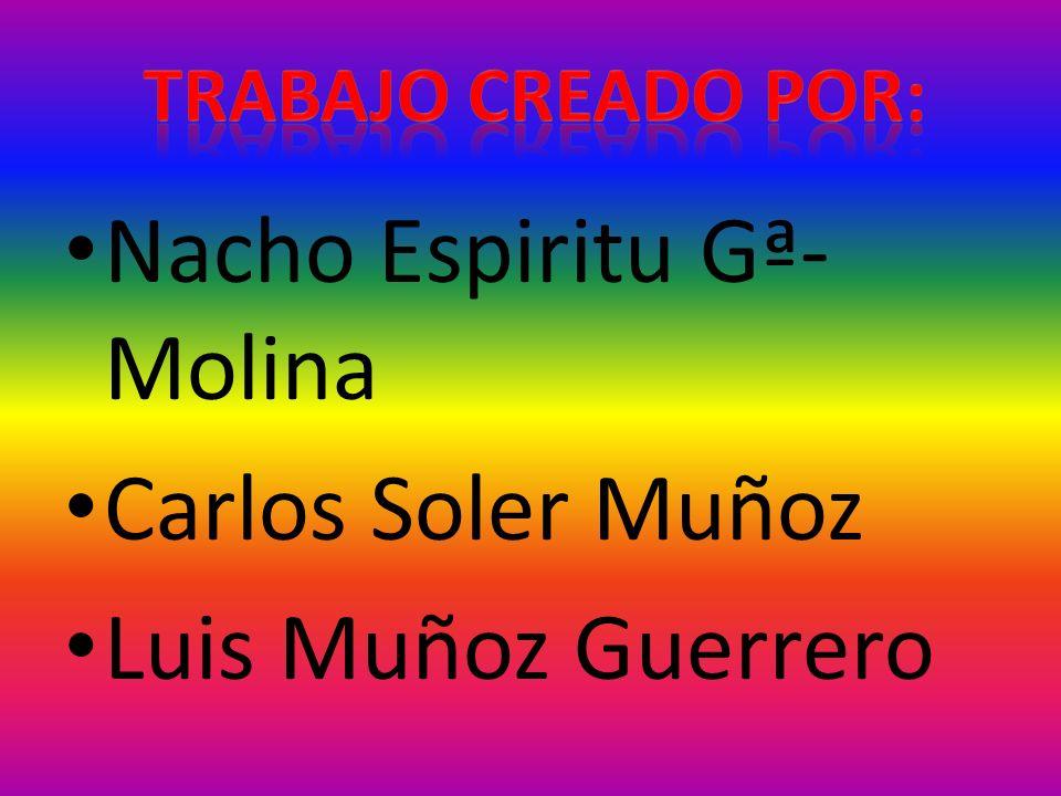 Nacho Espiritu Gª-Molina Carlos Soler Muñoz Luis Muñoz Guerrero