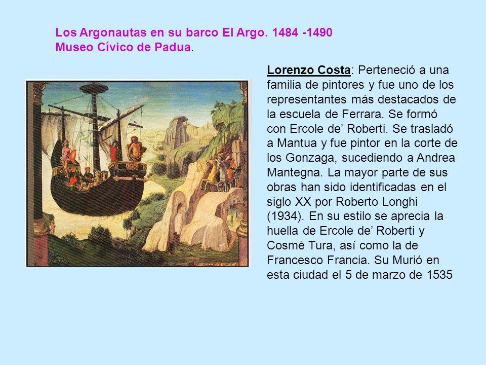 Los Argonautas en su barco El Argo. 1484 -1490