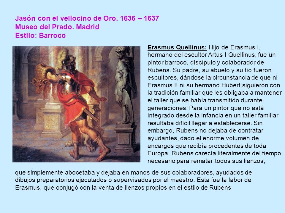 Jasón con el vellocino de Oro. 1636 – 1637 Museo del Prado. Madrid