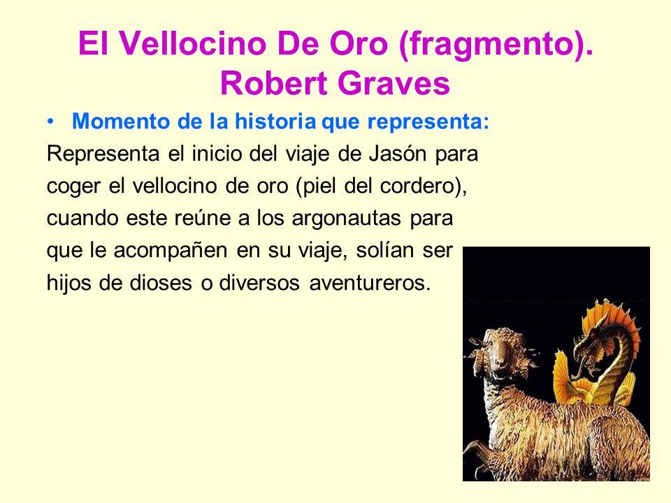 El Vellocino De Oro (fragmento). Robert Graves