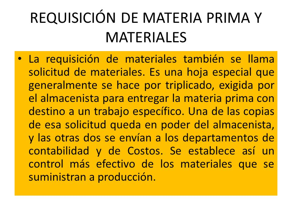 REQUISICIÓN DE MATERIA PRIMA Y MATERIALES