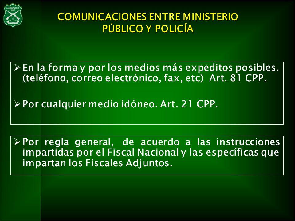 COMUNICACIONES ENTRE MINISTERIO PÚBLICO Y POLICÍA