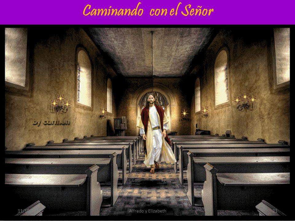 Caminando con el Señor 11/10/2012 Alfredo y Elizabeth