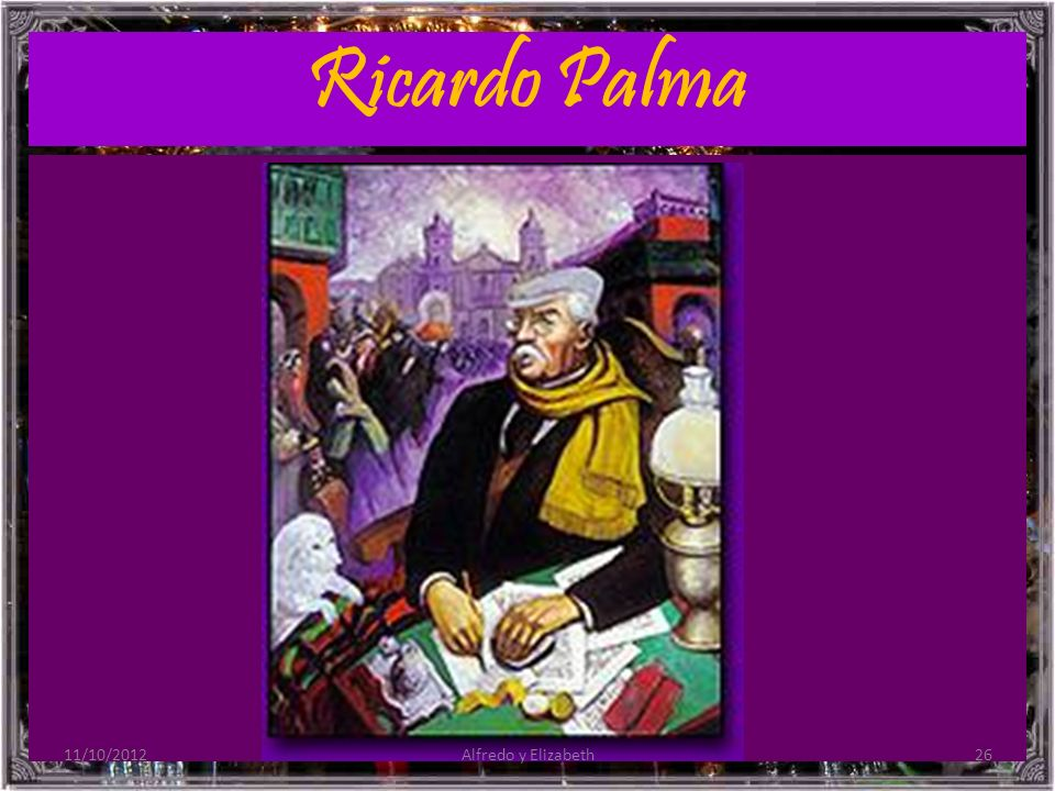 Ricardo Palma 11/10/2012 Alfredo y Elizabeth