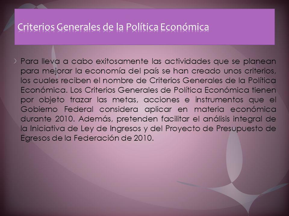 Criterios Generales de la Política Económica
