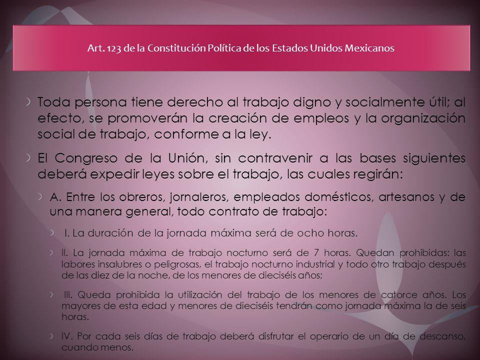 Art. 123 de la Constitución Política de los Estados Unidos Mexicanos