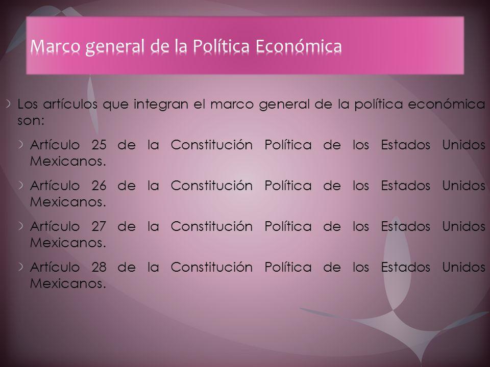 Marco general de la Política Económica