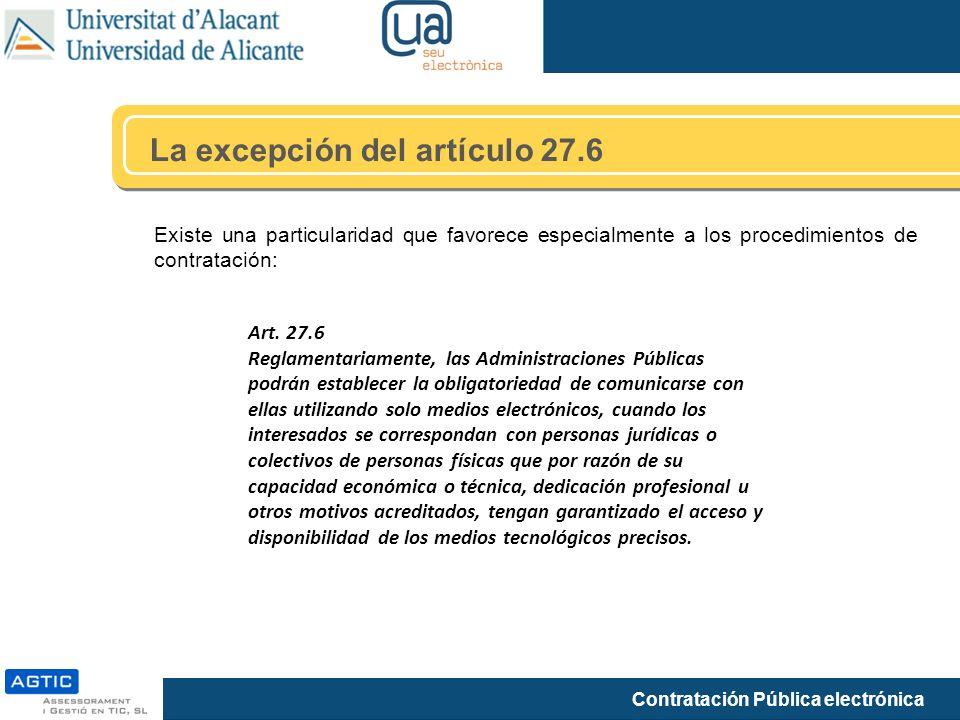 La excepción del artículo 27.6