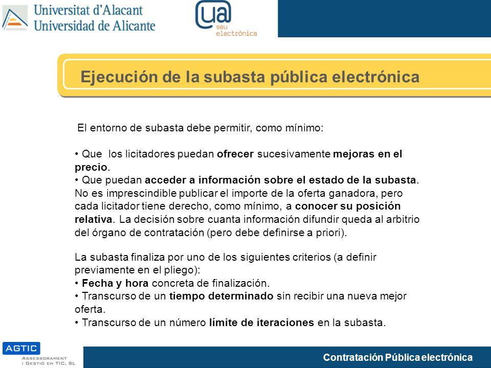 Ejecución de la subasta pública electrónica