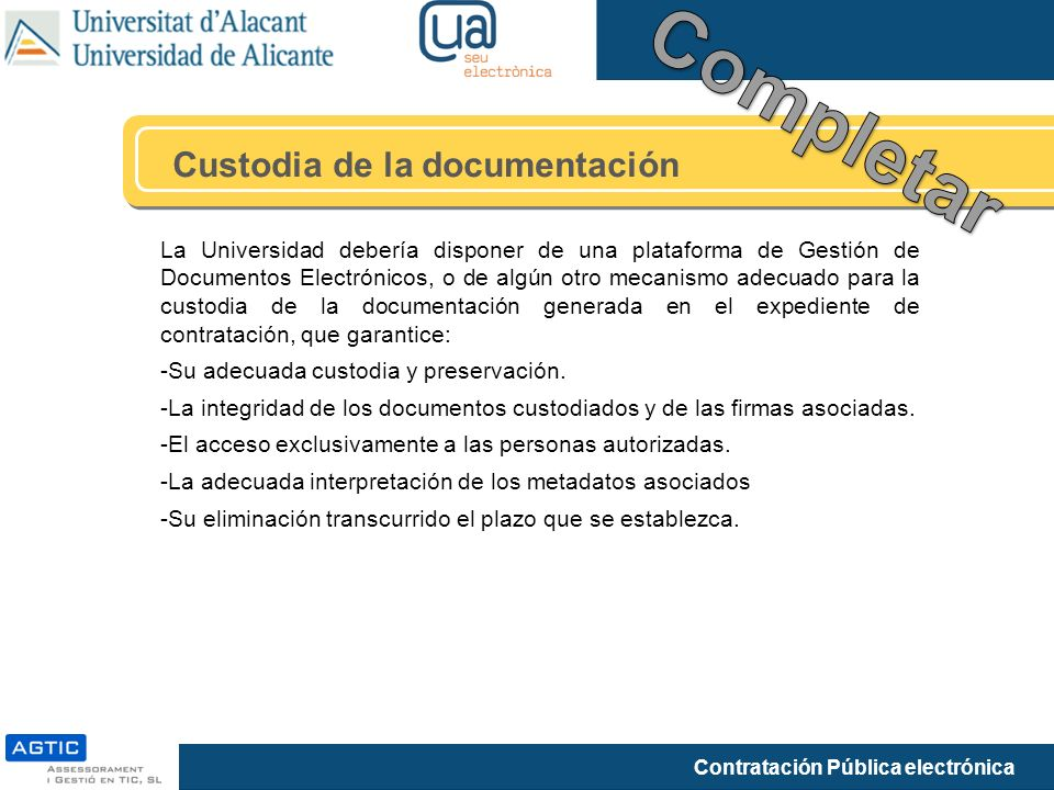 Completar Custodia de la documentación