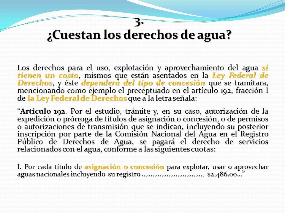 3. ¿Cuestan los derechos de agua