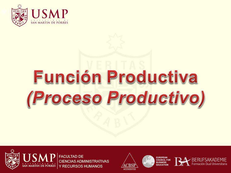 Función Productiva (Proceso Productivo)