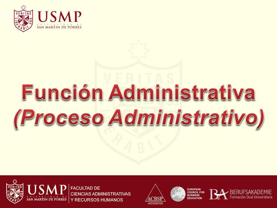 Función Administrativa (Proceso Administrativo)
